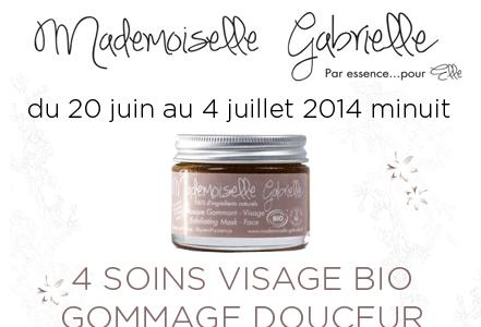 Concours Mademoiselle Gabrielle : 4 soins BIO gommage visage Douceur à gagner